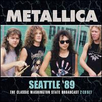 Seattle '89 - Metallica