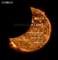 Sebastian Fagerlund: Darkness in Light - Pekka Kuusisto (violin); Finnish Radio Symphony Orchestra; Hannu Lintu (conductor)