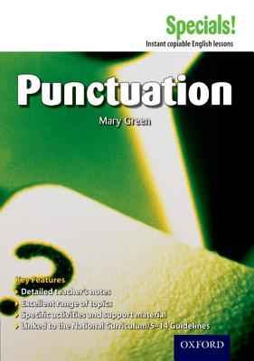 Secondary Specials!: English - Punctuation - Green, Mary