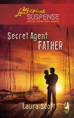 Secret Agent Father - Scott, Laura