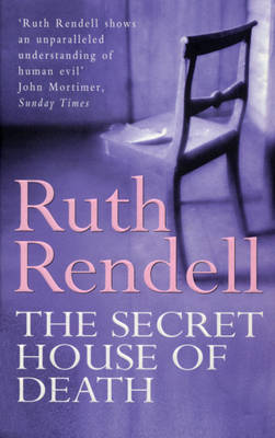 Secret House of Death - Rendell, and Rendell, Ruth