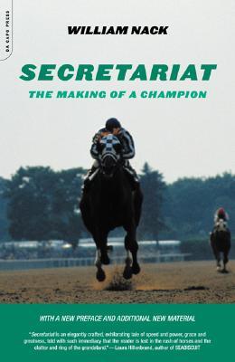 b15b4938e Secretariat  The Making of a Champion book by William Nack