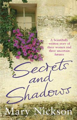 Secrets and Shadows - Nickson, Mary