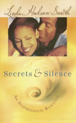 Secrets and Silence - Hudson-Smith, Linda