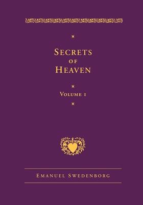 Secrets of Heaven 1 - Swedenborg, Emanuel, and Cooper, Lisa Hyatt (Translated by)