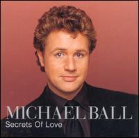 Secrets of Love - Michael Ball