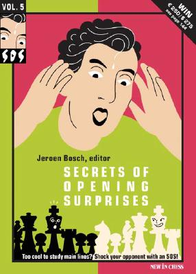 Secrets of Opening Surprises: Volume 5 - Nakamura, Hikaru, and Tiviakov, Sergey, and Glek, Igor