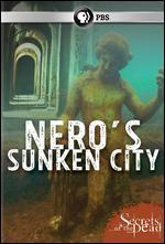 Secrets of the Dead: Nero's Sunken City