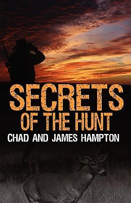 Secrets of the Hunt - Hampton, Chad