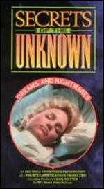 Secrets of the Unknown: Dreams and Nightmares