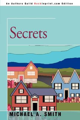 Secrets - Smith, Michael A