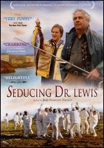 Seducing Dr. Lewis - Jean-François Pouliot
