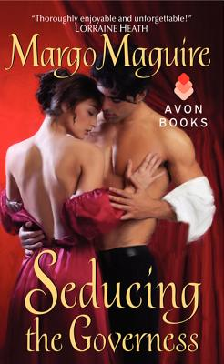 Seducing the Governess - Maguire, Margo