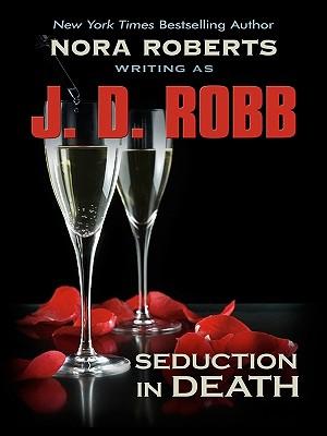 Seduction in Death - Robb, J D