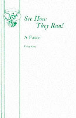 See How They Run: Play - King, Philip