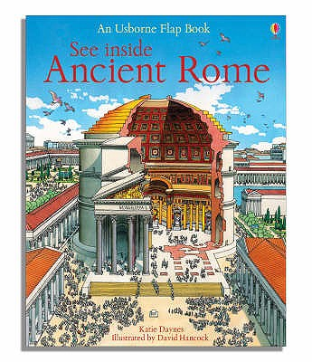 See Inside Ancient Rome - Daynes, Katie