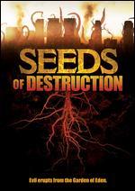 Seeds of Destruction - Paul Ziller