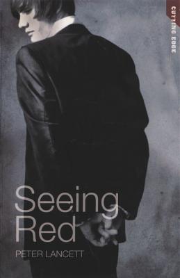 Seeing Red - Lancett, Peter