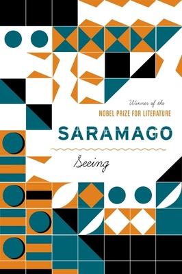 Seeing - Saramago, Jose, and Costa, Margaret Jull (Translated by)