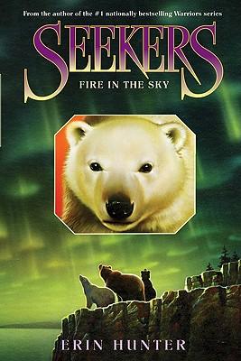 Seekers #5: Fire in the Sky - Hunter, Erin