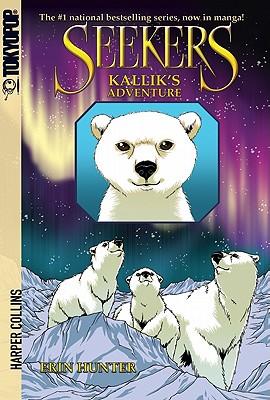Seekers: Kallik's Adventure - Hunter, Erin