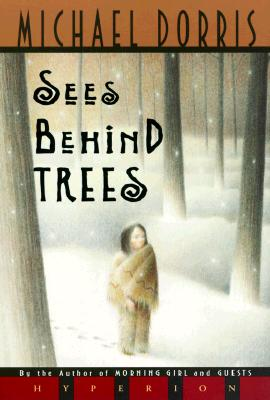 Sees Behind Trees - Dorris, Michael