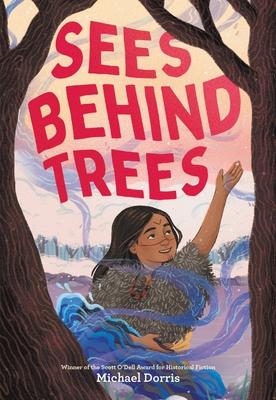Sees Behind Trees - Dorris, Michael
