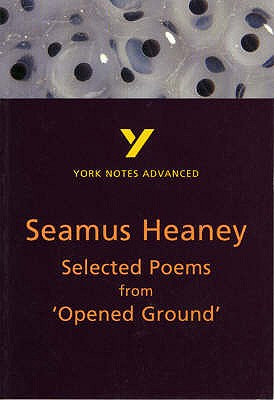 Selected Poems from Opened Ground: York Notes Advanced - Macrae, Alisdair