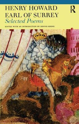 Selected Poems: Henry Howard, Earl of Surrey - Howard, Henry