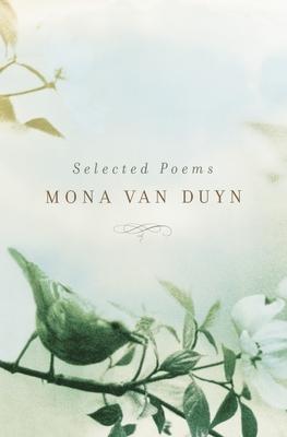 Selected Poems - Van Duyn, Mona