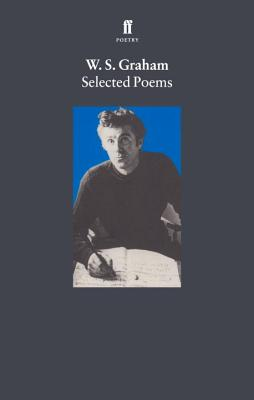 Selected Poems - Graham, W S