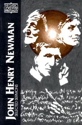 Selected Sermons - Newman, John Henry, Cardinal, and Ker, I. T. (Volume editor)