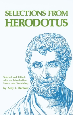 Selections from Herodotus - Barbour, Amy L