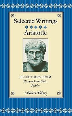 Selections from Nicomachean Ethics and Politics - Aristotle, and Griffith, Hugh (Introduction by)