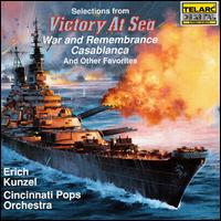 """Selections from """"Victory at Sea"""" and Other Favorites - Erich Kunzel/Cincinnati Pops"""