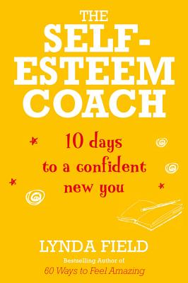 Self Esteem Coach - Field, Lynda