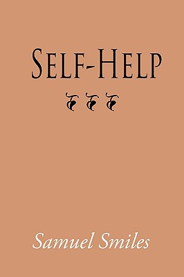 Self-Help, Large-Print Edition - Smiles, Samuel, Jr.