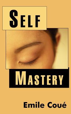 Self Mastery - Cou, Emile