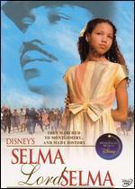 Selma, Lord, Selma