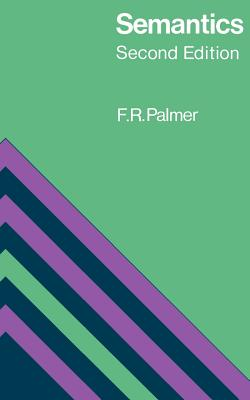 Semantics - Palmer, Frank Robert