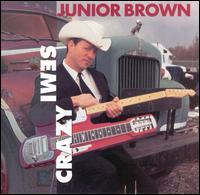 Semi-Crazy - Junior Brown