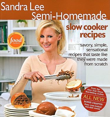Semi-Homemade Slow Cooker Recipes - Lee, Sandra, Msc
