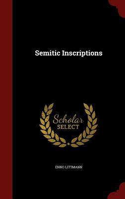 Semitic Inscriptions - Littmann, Enno