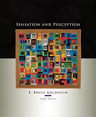 Sensation and Perception - Goldstein, E Bruce