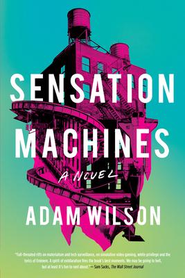 Sensation Machines - Wilson, Adam