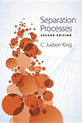 Separation Processes - King, C Judson