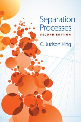 Separation Processes - King, C Judson