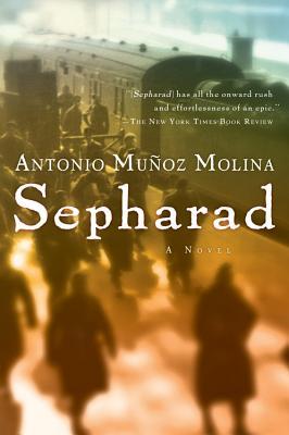 Sepharad - Molina, Antonio Munoz, and Peden, Margaret Sayers, Prof. (Translated by)