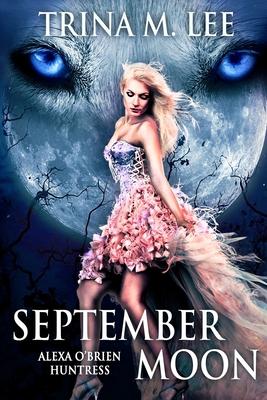 September Moon - Lee, Trina M