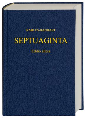 Septuaginta - Rahlfs, A. (Editor), and Hanhart, Robert (Editor)
